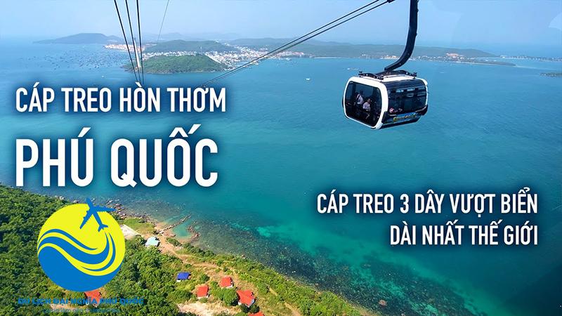 Vé cáp treo Hòn Thơm Phú Quốc